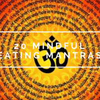 OM NOM OM: 20 Mindful Eating Mantras